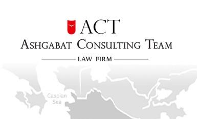 law firm, ACT Ashgabat Turkmenistan